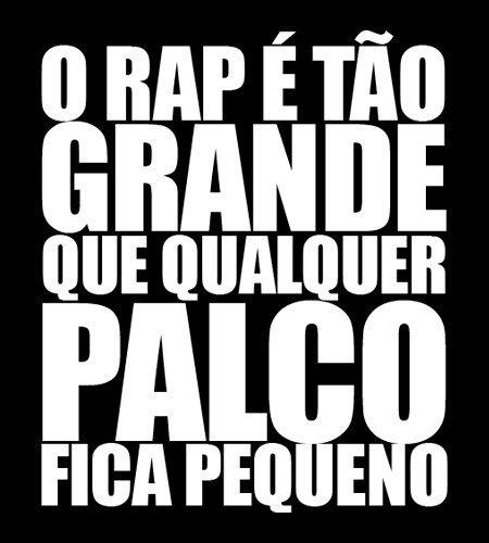 Quase tudo: Frases do Rap - quasetudotim.blogspot.com